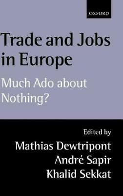 Trade and Jobs in Europe: Much ADO about Nothing? by Mathias Dewatripont: New](Trading Jobs)