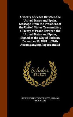 A Treaty of Peace Between the United States and, Treaties-,