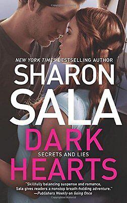 Dark Hearts  Secrets And Lies  By Sharon Sala