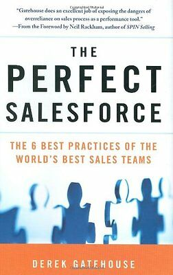 The Perfect Salesforce  The 6 Best Practices Of Th