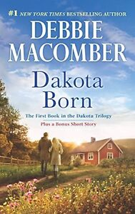 Debbie Macomber-Learning to Love, Dakota Born and North to Alask