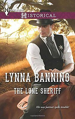 The Lone Sheriff (Harlequin Historical) by Lynna Banning