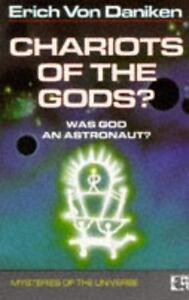 Chariots of the Gods : Was God An Astronaut?, Erich Von Daniken   Paperback Book