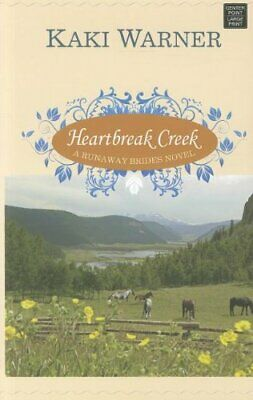 Heartbreak Creek  Runaway Brides