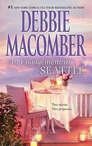 An Engagement in Seattle by Debbie Macomber (Paperback, 2011)
