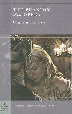 The Phantom Of The Opera  Barnes   Noble Classics  By Gaston Leroux