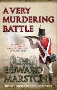 A Very Murdering Battle (Captain Daniel Rawson),Edward Marston