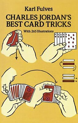 Charles Jordan s Best Card Tricks  With 265 Illustrations  Dover