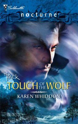 - Touch of the Wolf (The Pack, Book 5, Silhouette No