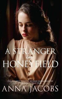 ANNA JACOBS __ A STRANGER IN HONEYFIELD __ BRAND NEW __ FREEPOST UK