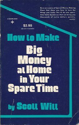 How to Make Big Money at Home in Your Spare Time