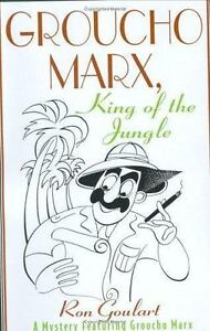Groucho Marx, King of the Jungle: A Mystery Featuring Groucho Marx-ExLibrary