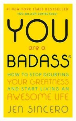 You Are a Badass: How to Stop Doubting Your Greatness and Start Livi - VERY GOOD