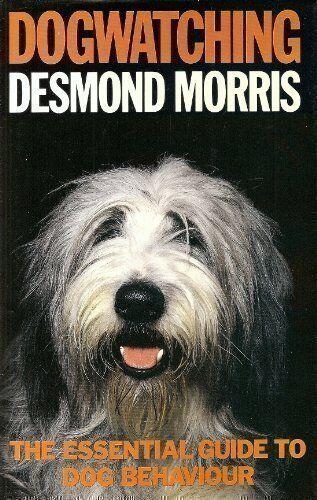 Dogwatching :,Desmond Morris,Edward Coleridge