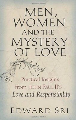 Men, Women and the Mystery of Love: Practical