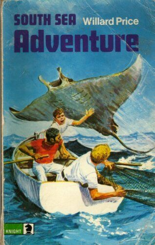 South Sea Adventure (Knight Books),Willard Price