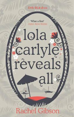 Lola Carlyle Reveals All (Little Black Dress),Rachel