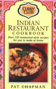 Indian Restaurant Cook Book: Over 150 Restaurant-style Recipes,Pat Chapman