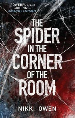 The Spider in the Corner of the Room (The Project Trilogy) By Nikki