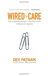 Wired to Care: How Companies Prosper When They Create Widespread
