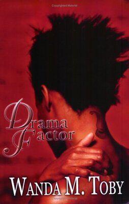 Drama Factor Toby, Wanda M. Free Shipping