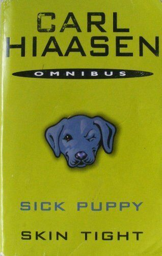 Sick Puppy / Skin Tight,Carl Hiaasen