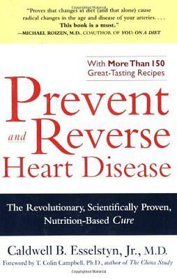 Prevent And Reverse Heart Disease  The Revolutiona