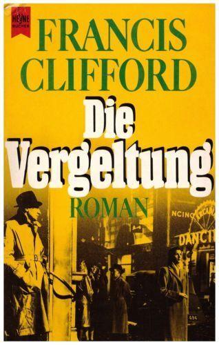 Francis Clifford - Die Vergeltung