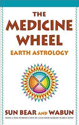 The Medicine Wheel  Earth Astrology