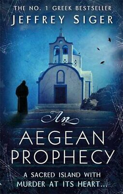 An Aegean Prophecy: Number 3 in series (Chief Ins... by Siger, Jeffrey Paperback
