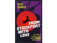 From Stockport with Love - by David Bowker
