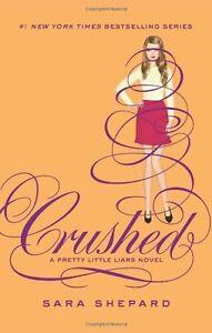 Crushed (Pretty Little Liars) by Sara Shepard