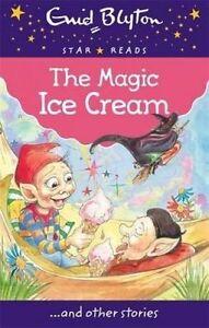 The Magic Ice Cream by Enid Blyton (Paperback, 2015)