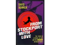 From Stockport with Love by David Bowker