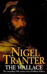 The Wallace (Coronet Books) By Nigel Tranter