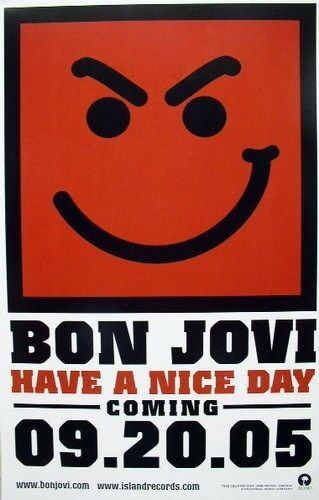 BON JOVI 2005 have a nice day advance promotional poster Flawless NEW old stock