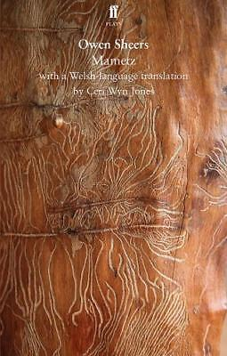 Mametz: with a Welsh-language translation (Faber, Sheers, Owen, New