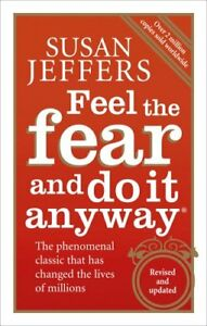 Feel the Fear and Do it Anyway: The Phenominal Classic
