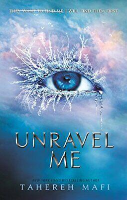 Unravel Me (Shatter Me) New Paperback Book