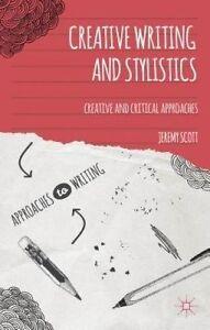Creative Writing and Stylistics, Jeremy Scott