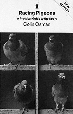 Osman, Colin, Racing Pigeons, Very Good, Paperback