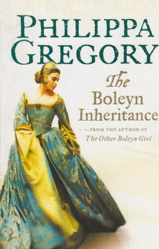 The Boleyn Inheritance,Philippa Gregory- 9780007233311
