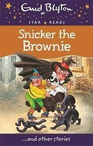 Snicker the Brownie by Enid Blyton (Paperback, 2014) Brand New