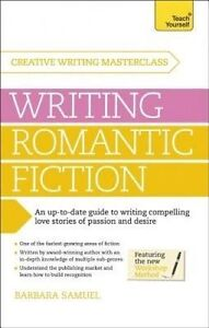 Masterclass: Writing Romantic Fiction Teach Yourself, Barbara Samuel