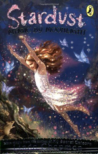 Magic by Moonlight (Stardust - book 1) By  Linda Chapman. 9780141317793