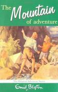 Enid Blyton The Mountain of Adventure