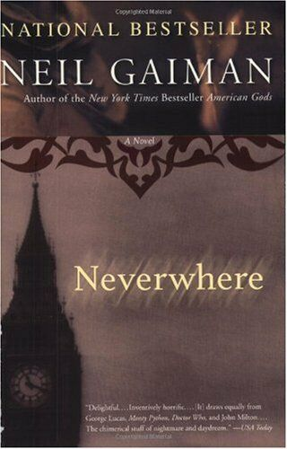 Neverwhere: A Novel