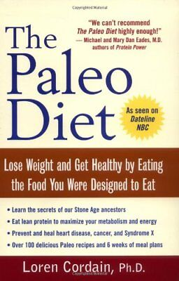 The Paleo Diet  Lose Weight And Get Healthy By Eat