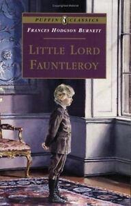 Little Lord Fauntleroy (Puffin Classics) by Burnett, Frances Hodgson