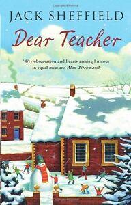 Dear Teacher,Jack Sheffield